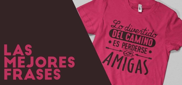946de8d1a Las mejores frases para estampar en una camiseta | Impacto33